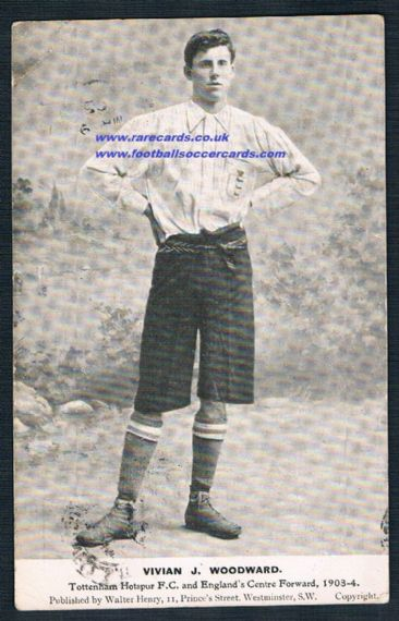 1904 Vivian Woodward Spurs England pc